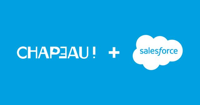 Chapeau! & Salesforce